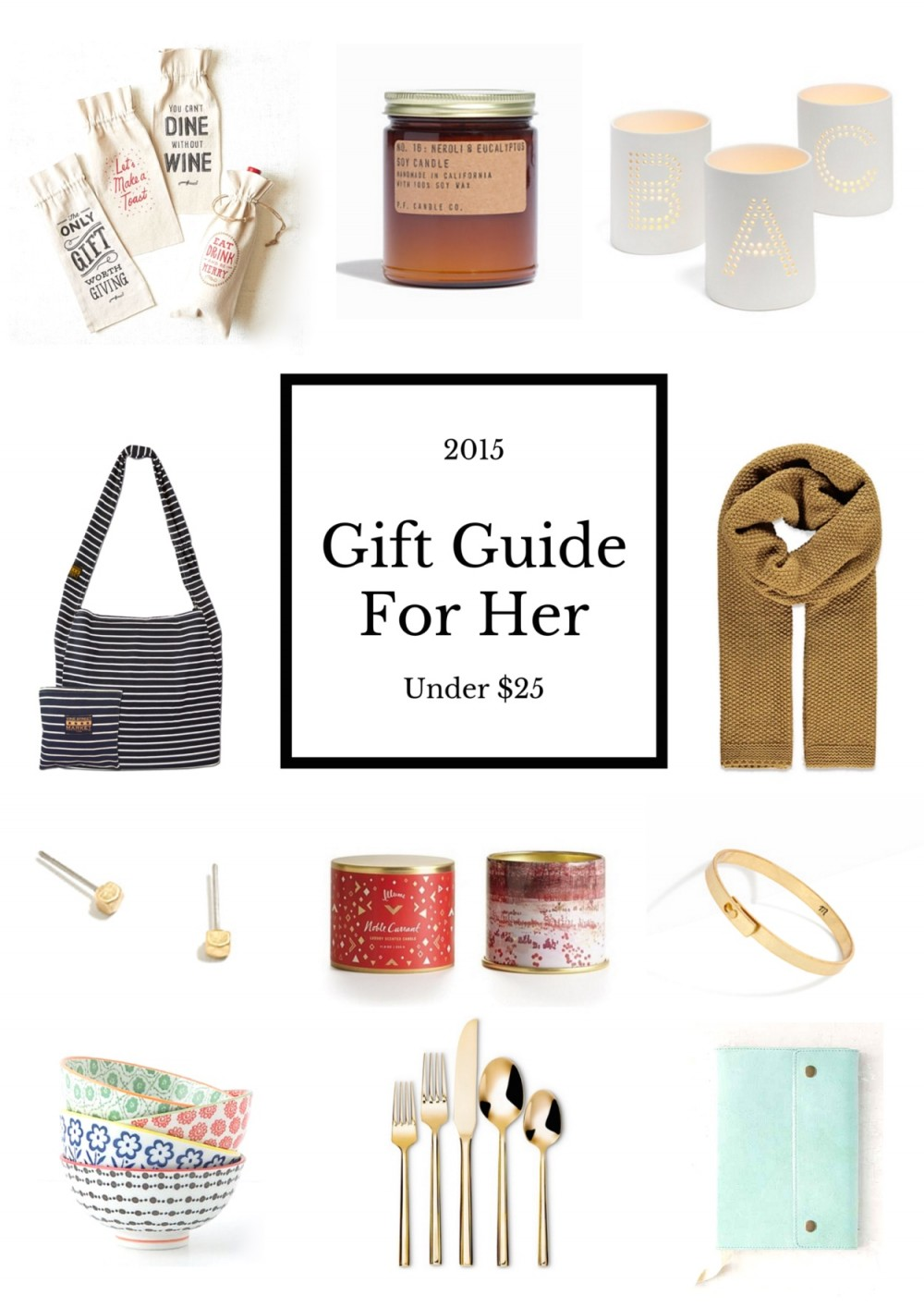 2015 Gift Guide For Her - $25 And Under