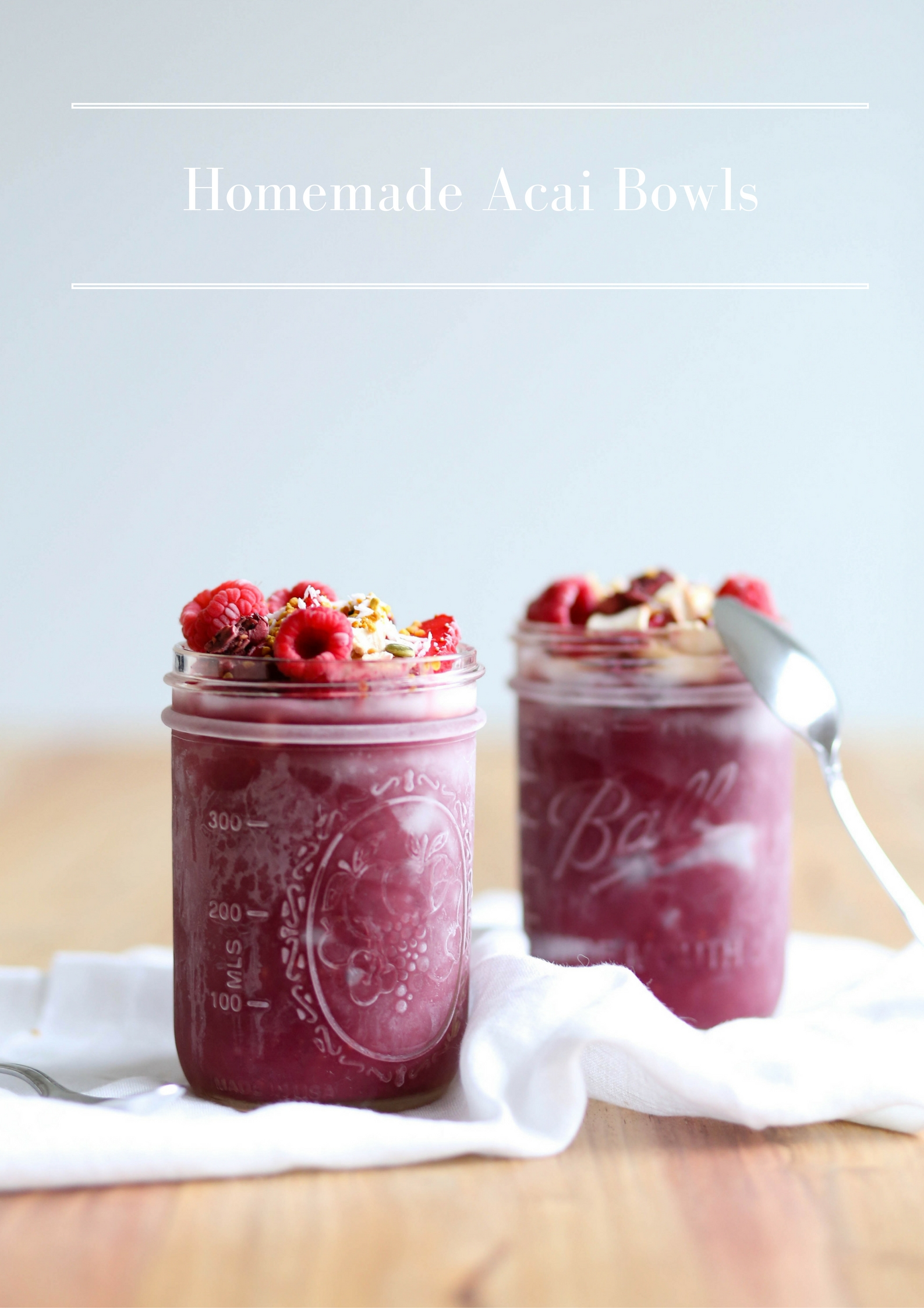 Homemade Acai Bowls | Adorned With Love
